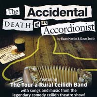 The Tour-a-Rural Ceilidh Band - The Accidental Death of an Accordionist