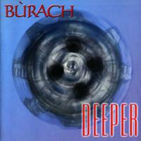 Bùrach- Deeper