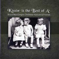Kissin' is the Best of A' - £10.99
