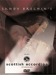DVD - Sandy Brechin's Play Scottish Accordion Intermediate