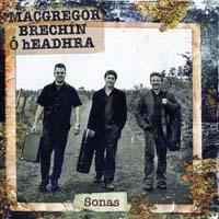 MacGregor Brechin Ó hEadhra - Sonas