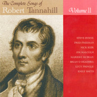 The Complete Songs of Robert Tannahill Vol II: Gloomy Winter Is Noo Awa