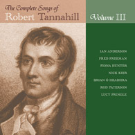 Robert Tannahill Vol III