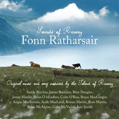 The Sounds of Raasay - Fonn Ratharsair