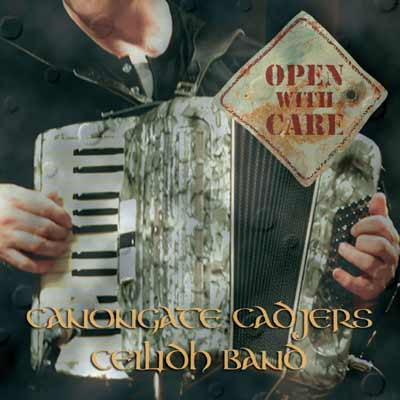 The Canongate Cadgers - Open with Care