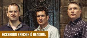 McKerron Brechin Ó hEadhra