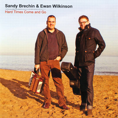 Sandy Brechin and Ewan Wilkinson