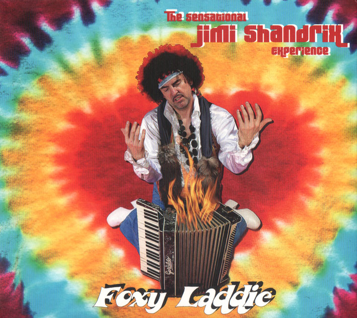 The Sensational Jimi Shandrix Experience - Foxy Laddie
